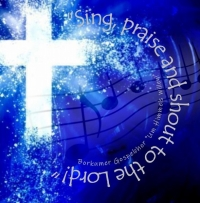 """CD """"Sing, praise and shout to the Lord"""""""
